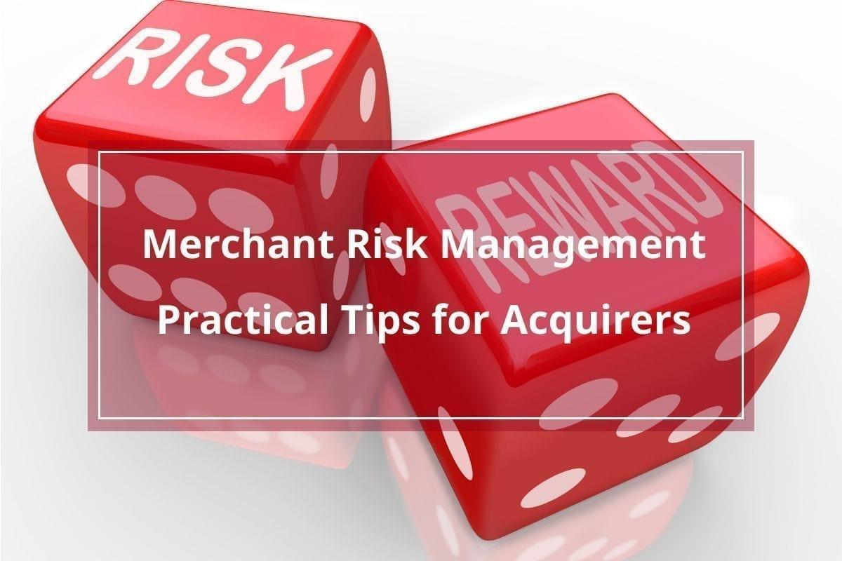 Merchant-risk-management-practical-tips-for-acquirers