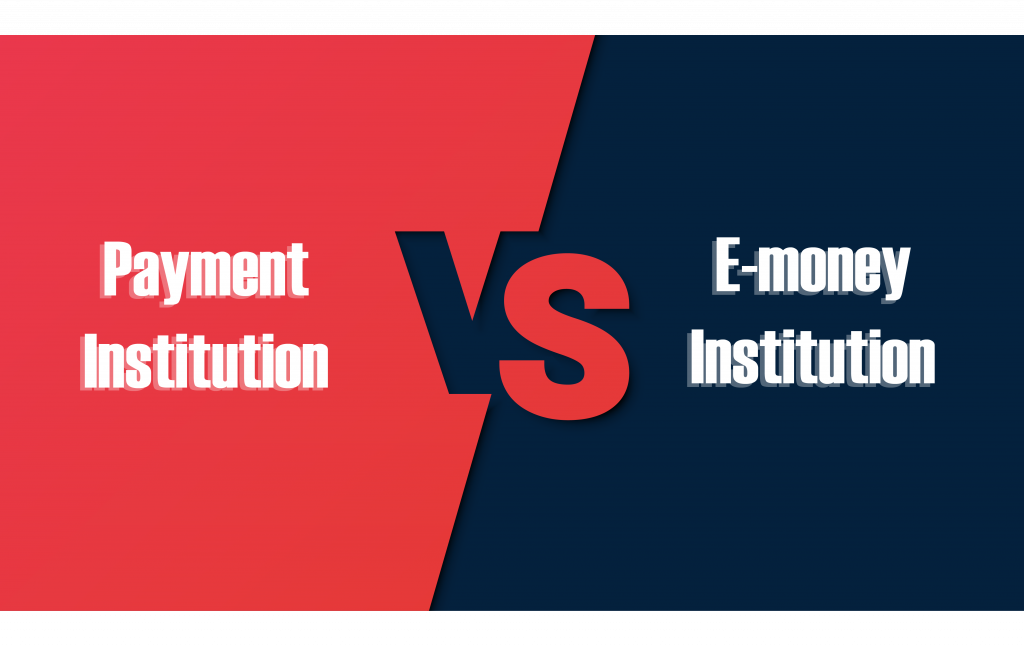 Electronic Money Institution vs Payment Institution (the difference is e-money)